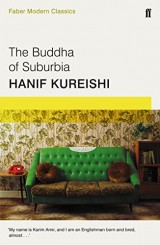 The Buddha of Suburbia : Faber Modern Classics