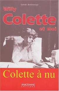 Willy, Colette et moi