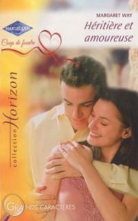 Héritière et amoureuse
