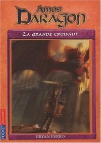 10. Amos Daragon : La grande croisade (10)