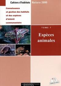 Espèces animales - Cahiers d'habitats, tome 7