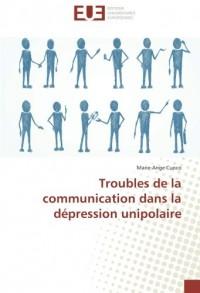 Troubles de la communication dans la depression unipolaire