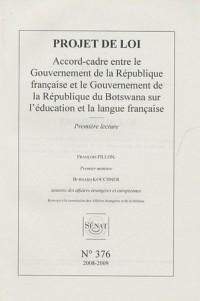 Les Rapports du Sénat, N° 376 : Projet de loi Accord-cadre entre la Gouvernement de la République française et le Gouvernement de la République du Botswana sur l'éducation et la langue française