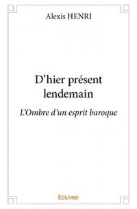 D?Hier Present Lendemain