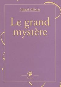 Le grand mystère