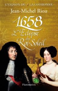 1658 - l'eclipse du roi soleil