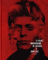 Le Velvet Underground : De Lou Reed à John Cale
