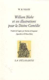 William Blake et ses illustrations pour le Divine Comédie
