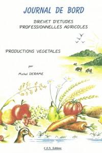 Journal de bord BEPA : Productions végétales