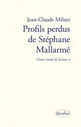Profils perdus de Stéphane Mallarmé : Court traité de lecture 2