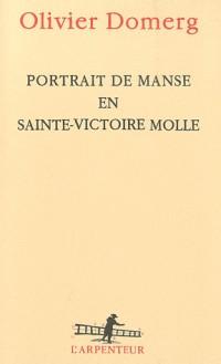 Portrait de Manse en Sainte-Victoire molle