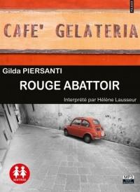 Rouge abattoir / Texte intégral / 1CDMP3
