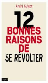 12 bonnes raisons de se révolter
