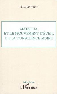 Matsoua et le mouvement d'éveil de la conscience noire