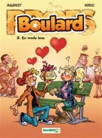 Boulard t.2 ; en mode love