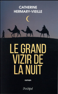 Le Grand Vizir de la nuit