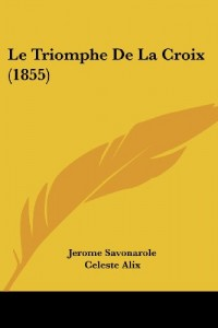 Le Triomphe de La Croix (1855)