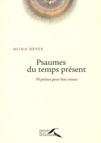 PSAUMES DU TEMPS PRESENT