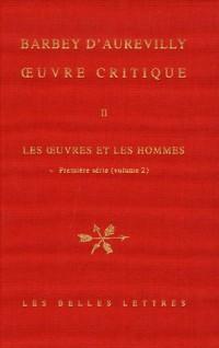 Oeuvre critique : Tome 2, Les oeuvres et les hommes