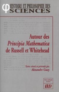 Autours des Principia Mathematica de Russel et Whitehead