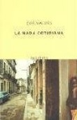 LA Nada Cotidiana / The Daily Nothingness