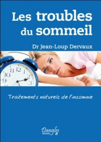 Les troubles du sommeil : Traitements naturels de l'insomnie