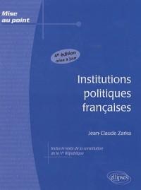 Institutions Politiques Francaises 4Eme Edition