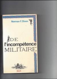 De l'Incompétence militaire : Un essai psychologique