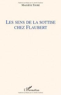 Les sens de la sottise chez Flaubert