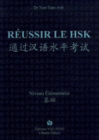 Réussir le HSK : Niveau Elémentaire