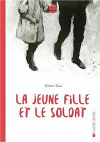 La jeune fille et le soldat