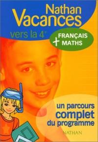 Nathan vacances compact : Maths - Français, de la 5e vers la 4e