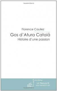 Gos d'Atura Catalá: histoire d'une passion