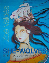 She-Wolves: The great story of two pirate women