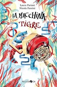 La macchina tigre