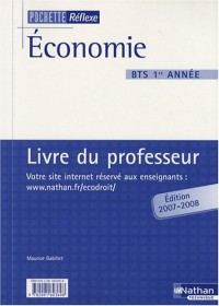 Economie BTS 1e année : Livre du professeur