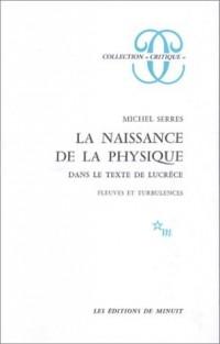La Naissance de la physique dans le texte de Lucrèce : Fleuves et Turbulences