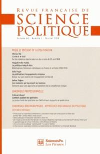 Revue française de science politique, N° 60 : Passé et présent de la politisation