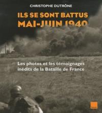 Ils se sont battus mai-juin 1940