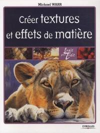 Créer textures et effets de matière