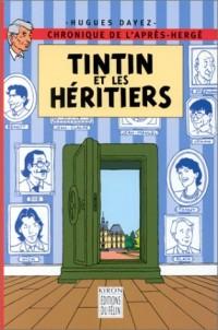 Tintin et les héritiers: Chronique de l'après-Hergé