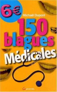 150 blagues médicales