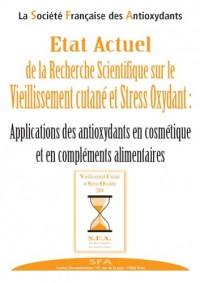 Vieillissement cutané et stress oxydatif: Application des antioxydants en cosmétiques et compléments alimentaires