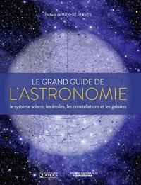 Le grand guide de l'astronomie