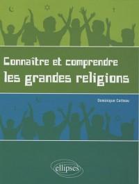 Connaître et comprendre les grandes religions : Pour un enseignement laïque des religions