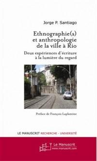 Ethnographie(s) et anthropologie de la ville à Rio