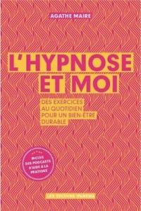 L'hypnose et moi