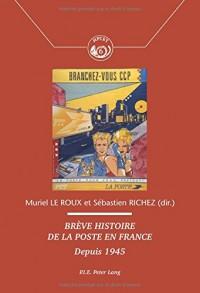 Brève histoire de la Poste en France : Depuis 1945