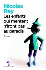 Les enfants qui mentent n'iront pas au paradis