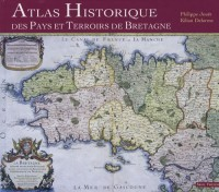 Atlas historique des pays et terroirs de Bretagne